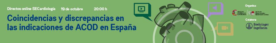 Coincidencias y discrepancias en las indicaciones de ACOD en España