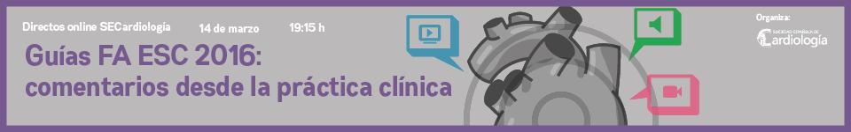 Guías FA ESC 2016: comentarios desde la práctica clínica