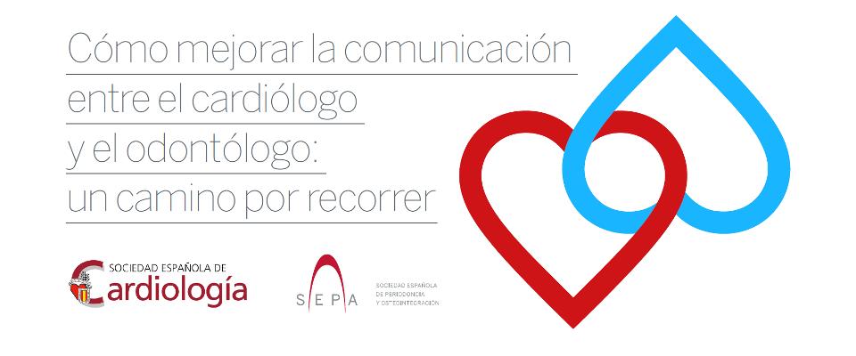 Cómo mejorar la comunicación entre el cardiólogo y el odontólogo: un camino por recorrer