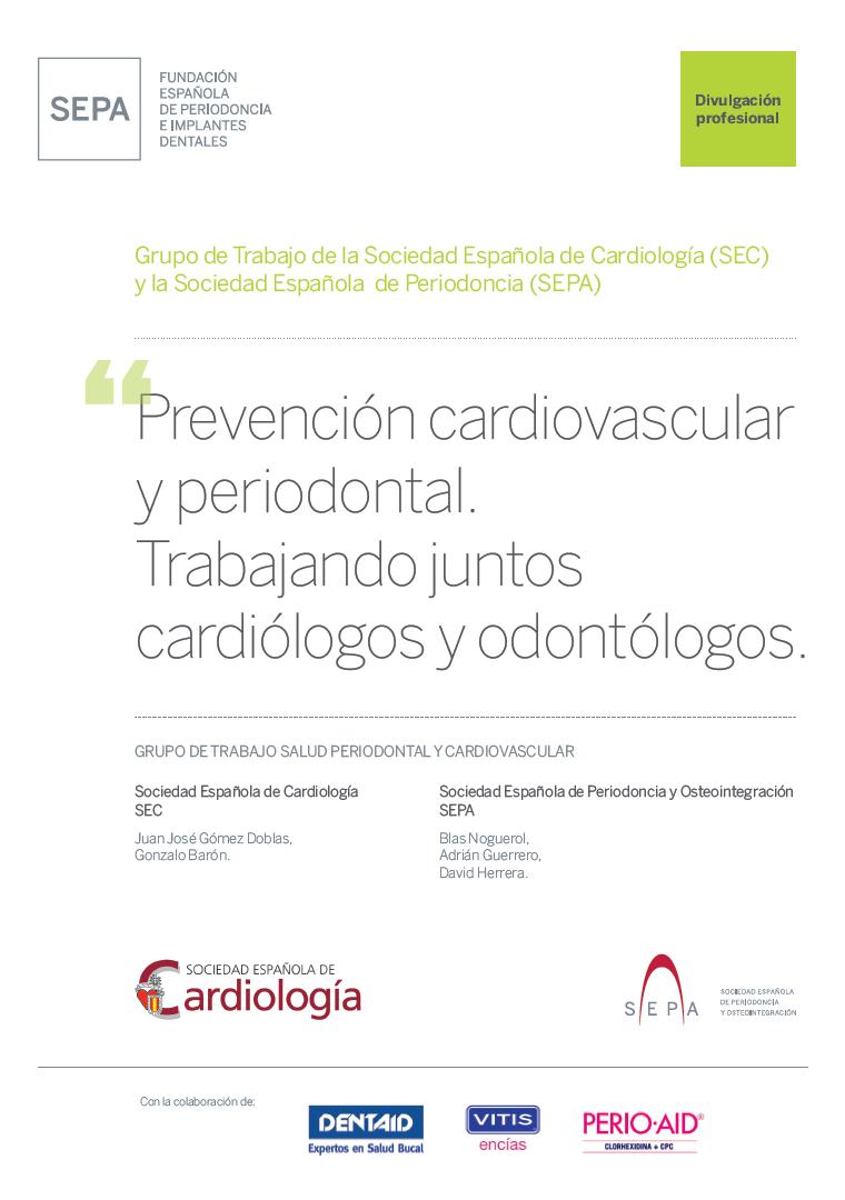 Prevención cardiovascular y periodontal. Trabajando juntos cardiólogos y odontólogos
